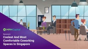 Coolest-And-Most-Comfortable-Coworking-Spaces-In-Singapore-MPM-Capital