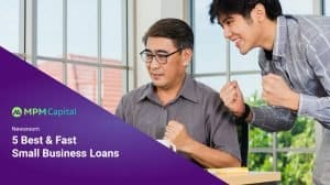 MPM-Capital-5-Best-And-Fast-Small-Business-Loans-(With-Some-Brand-New-To-The-Game)