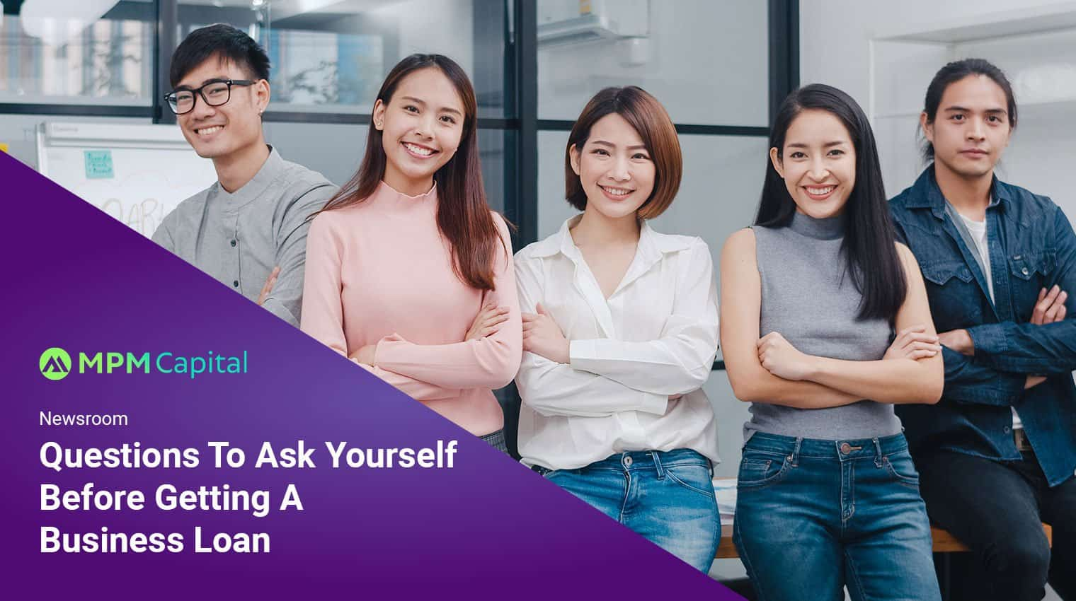 MPM-Capital-Questions-To-Ask-Yourself-Before-Getting-A-Business-Loan